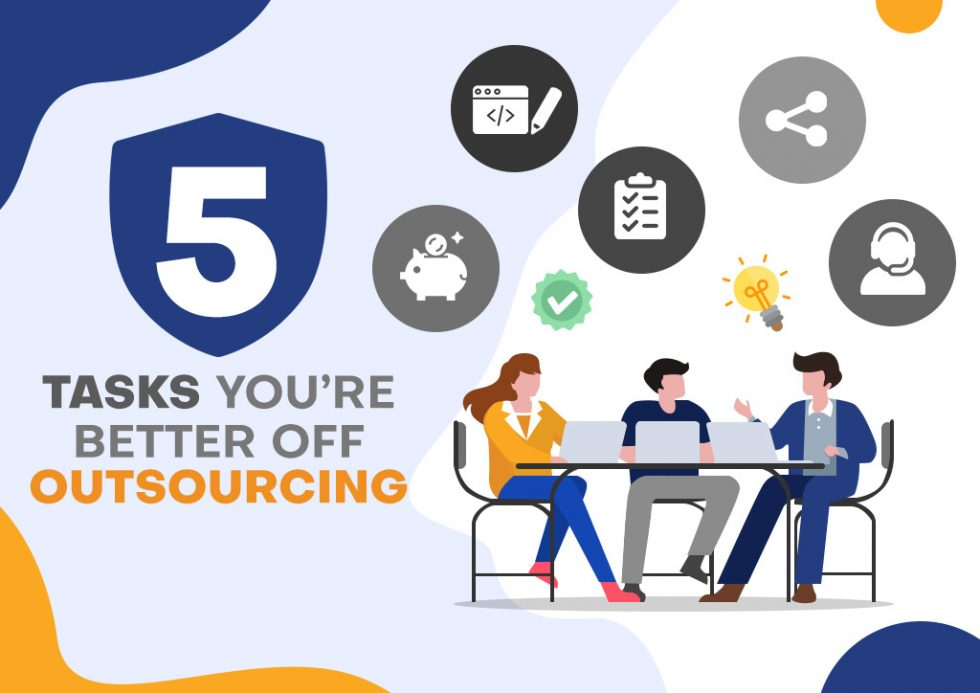 5 tasks you're better off outsourcing